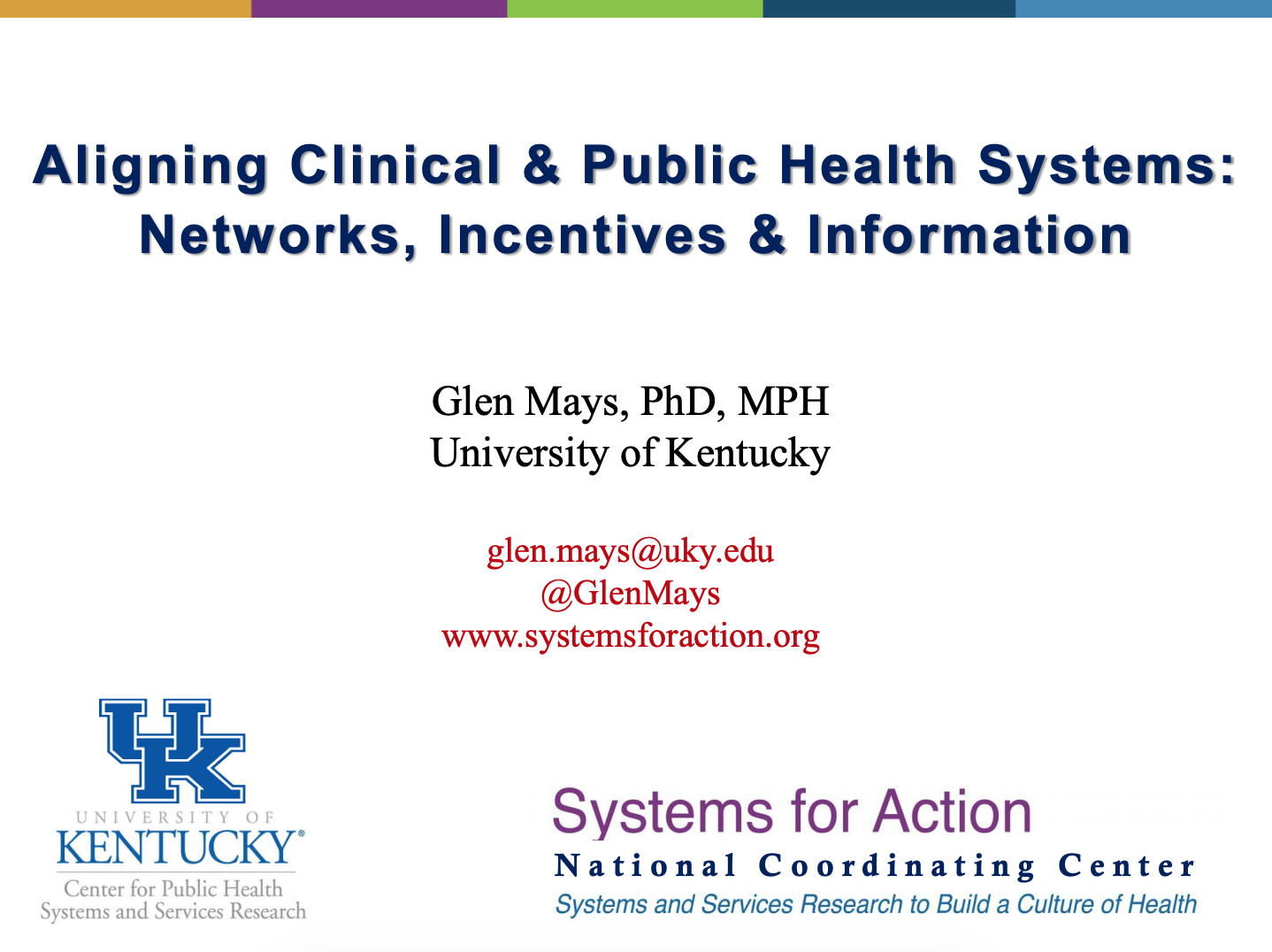 Aligning Clinical & Public Health Systems: Networks, Incentives & Information