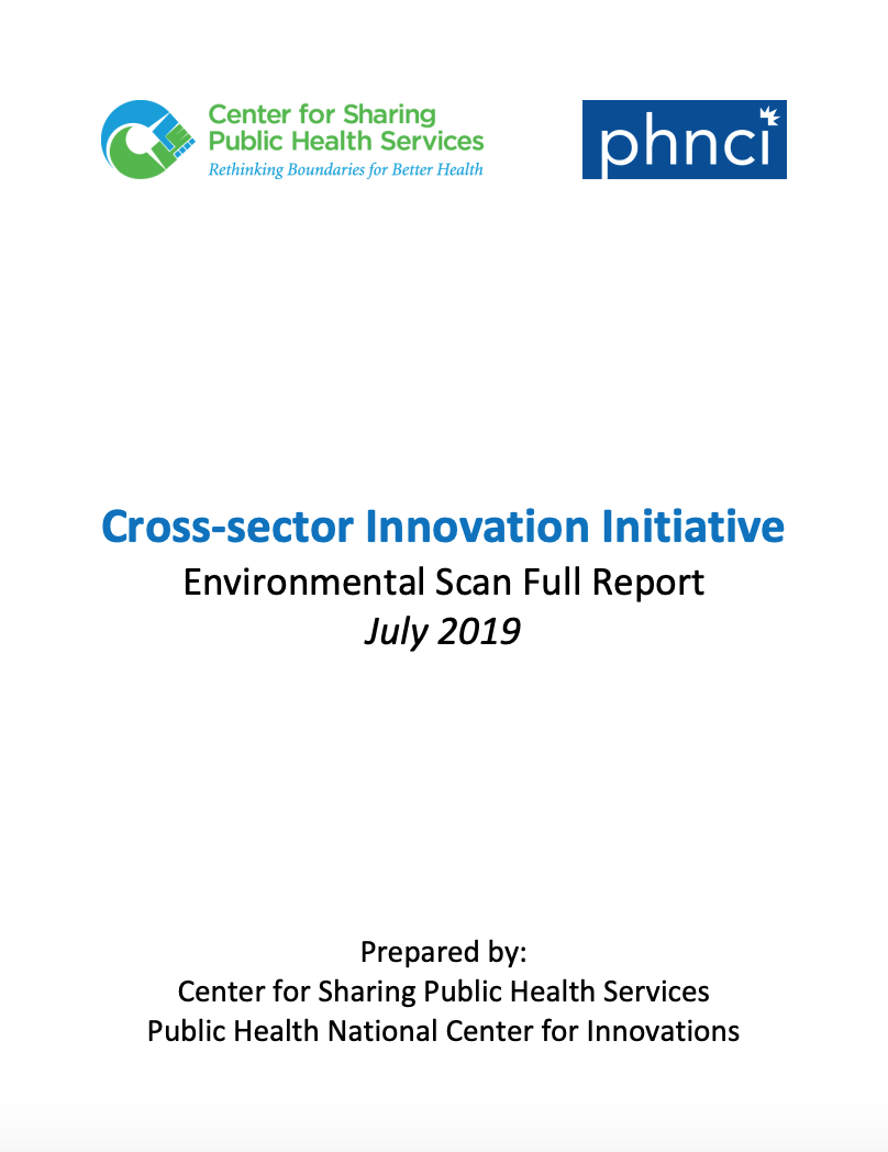 Cross-Sector Innovation Initiative: Environmental Scan Full Report July 2019