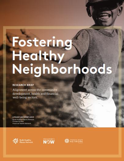 Fostering Healthy Neighborhoods