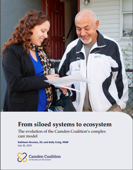 From Siloed Systems to Ecosystem: The Evolution of the Camden Coalition's Complex Care Model