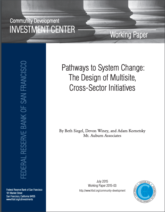Pathways to System Change: The Design of Multisite, Cross-Sector Initiatives