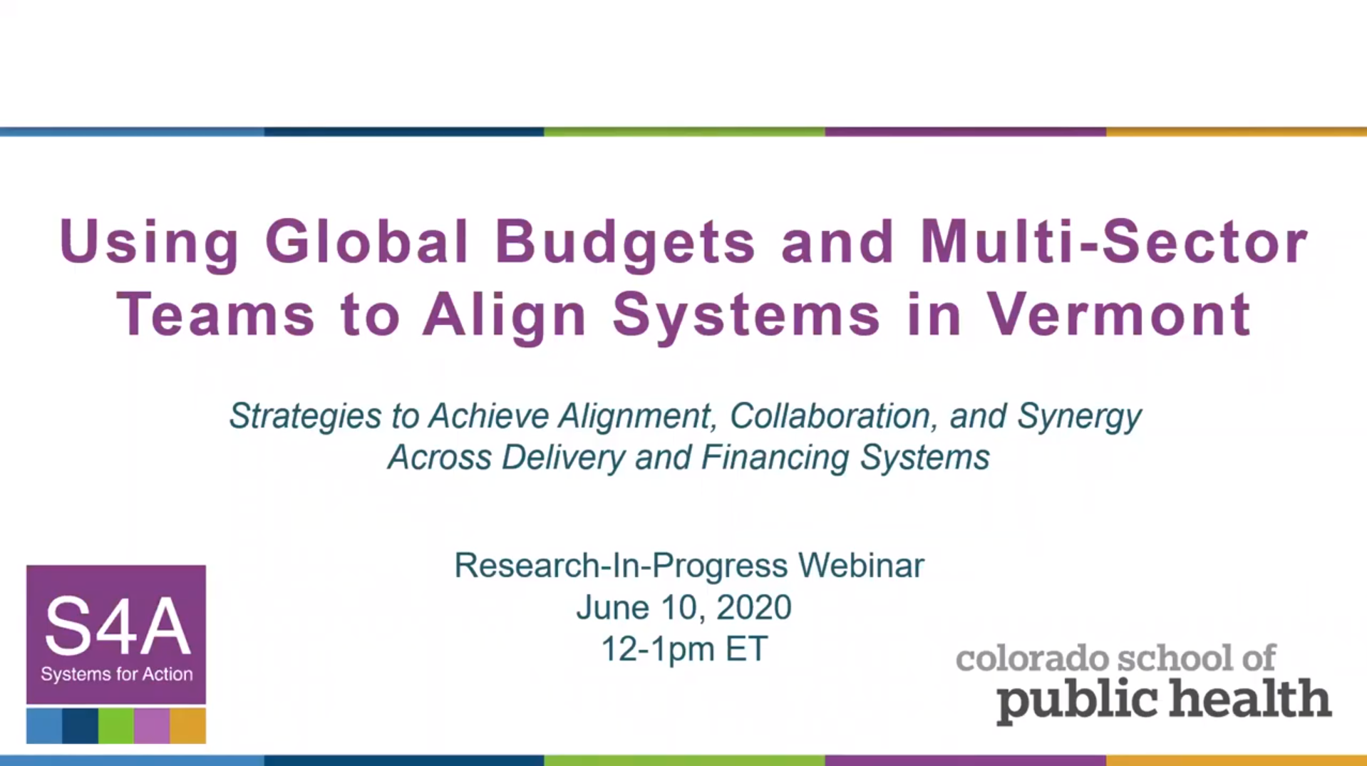 Using Global Budgets and Multi-Sector Teams to Align Systems in Vermont