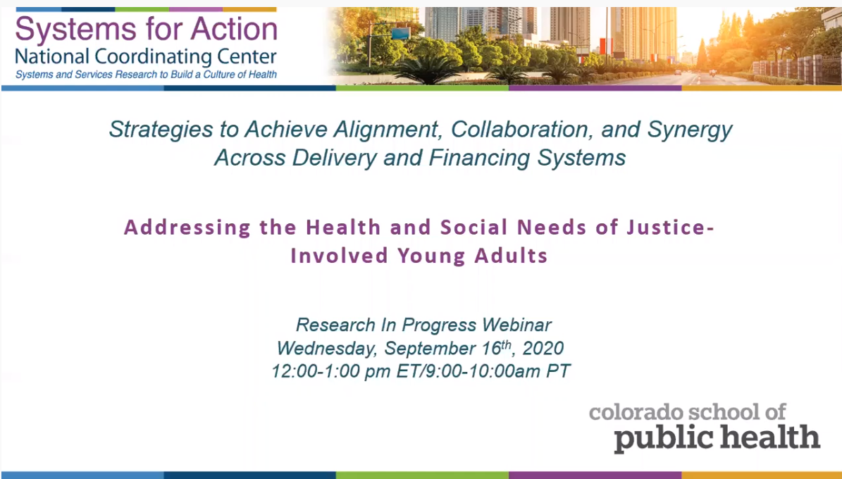 Addressing the Health and Social Needs of Justice-Involved Young Adults
