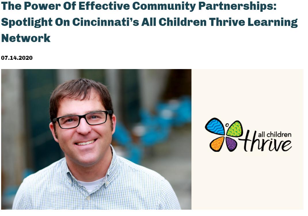 The Power Of Effective Community Partnerships: Spotlight on Cincinnati's All Children Thrive Learning Network