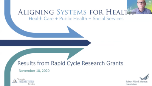 Aligning Systems for Health: Results from Rapid Cycle Research Grants