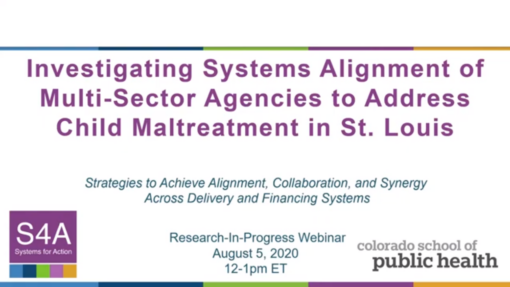 Investigating Systems Alignment of Multi-Sector Agencies to Address Child Maltreatment in St. Louis