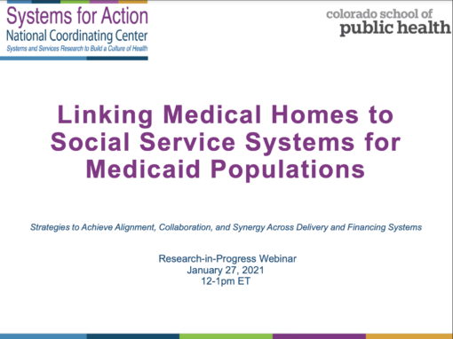 Linking Medical Homes to Social Service Systems for Medicaid Populations