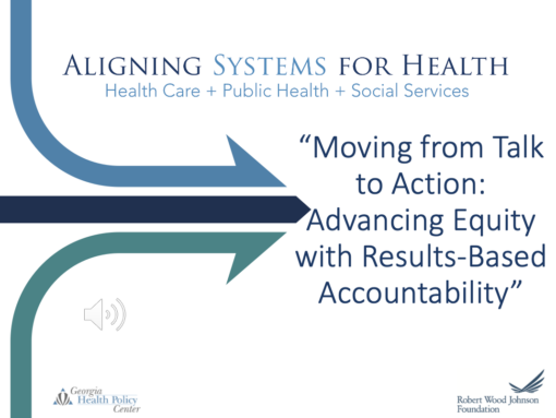 Moving from Talk to Action: Advancing Equity with Results Based Accountability