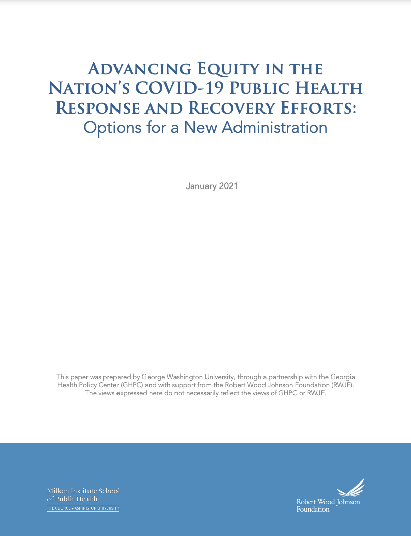 Advancing Equity in the Nation's COVID-19 Public Health Response and Recovery Efforts: Options for a New Administration