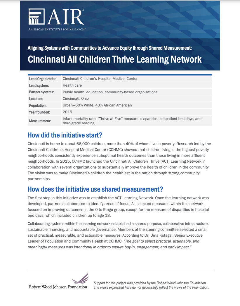 Aligning Systems with Communities to Advance Equity through Shared Measurement: Cincinnati All Children Thrive Learning Network