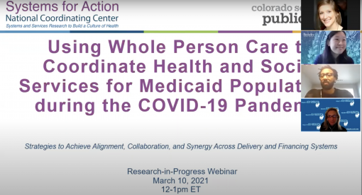 Using Whole-Person Care to Coordinate Health and Social Services for Medicaid Populations during the COVID-19 Pandemic