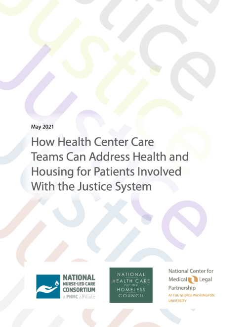 How Health Center Care Teams Can Address Health and Housing for Patients Involved With the Justice System
