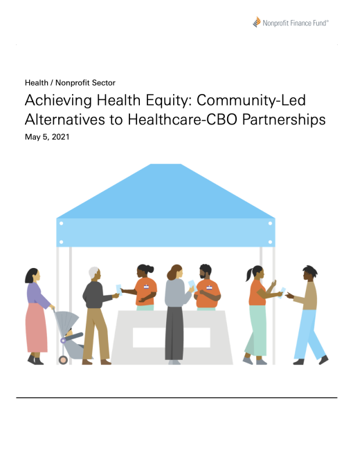 Achieving Health Equity: Community-Led Alternatives to Healthcare-CBO Partnerships